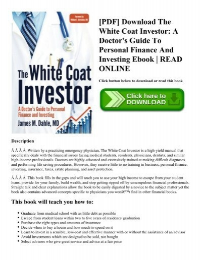 Pdf download the white coat investor a doctors guide to personal pdf download the white coat investor a doctors guide to personal finance and investing ebook read online fandeluxe