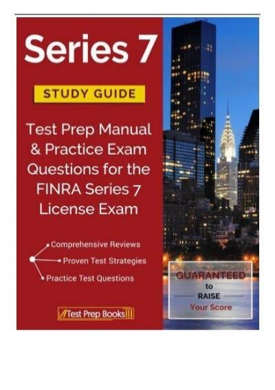 best pdf series 7 study guide test prep manual practice exam