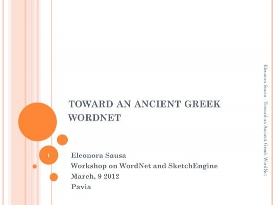Toward An Ancient Greek Wordnet Eleonora Sausa