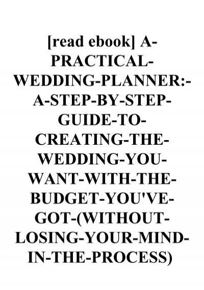 Read Ebook A Practical Wedding Planner A Step By Step Guide
