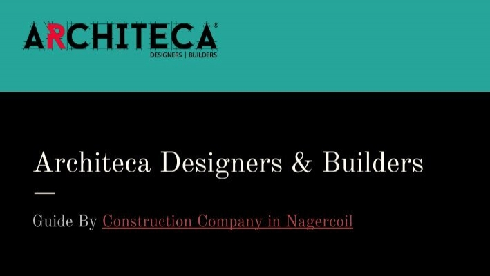 Architeca Designers And Builders How To Choose The Best Construction Company To Design House