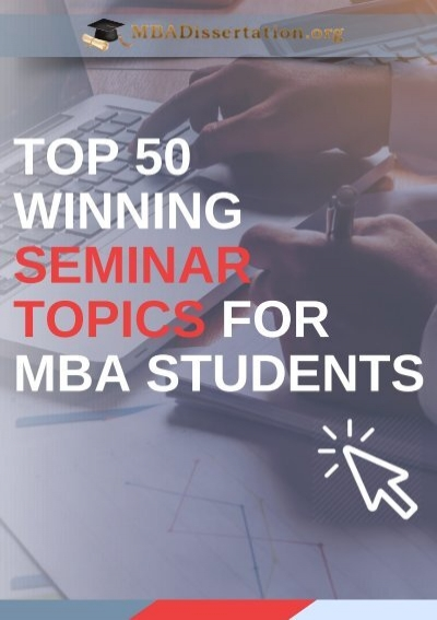 Winning Seminar Topics For Mba Students