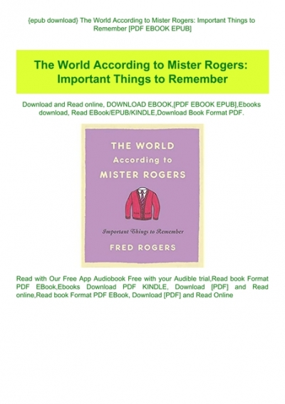 Epub Download The World According To Mister Rogers Important Things To Remember Pdf Ebook Epub