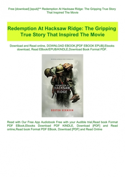 Free Download Epub Redemption At Hacksaw Ridge The Gripping True Story That Inspired The Movie Download E B O O K