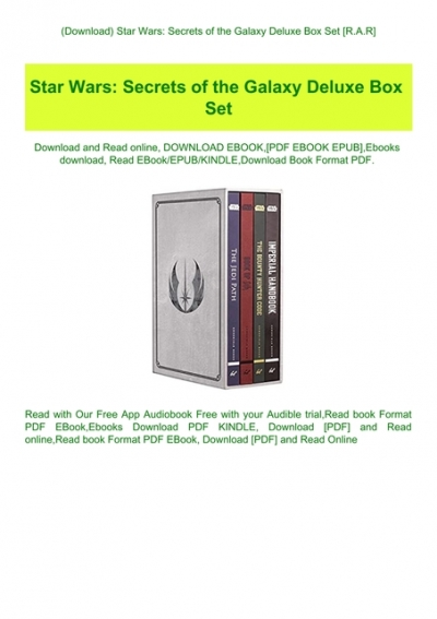 Download Star Wars Secrets Of The Galaxy Deluxe Box Set R A R