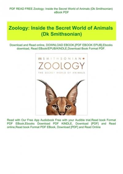 Pdf Read Free Zoology Inside The Secret World Of Animals Dk