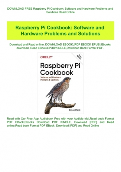 Software and Hardware Problems and Solutions Raspberry Pi Cookbook