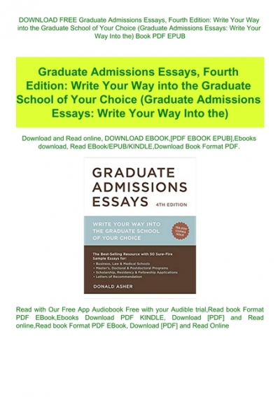 graduate admissions essays donald asher download free