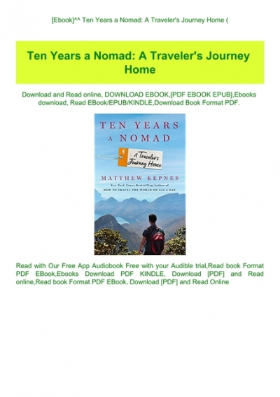 Ebook Ten Years A Nomad A Traveler Amp 039 S Journey Home E B O O K Download