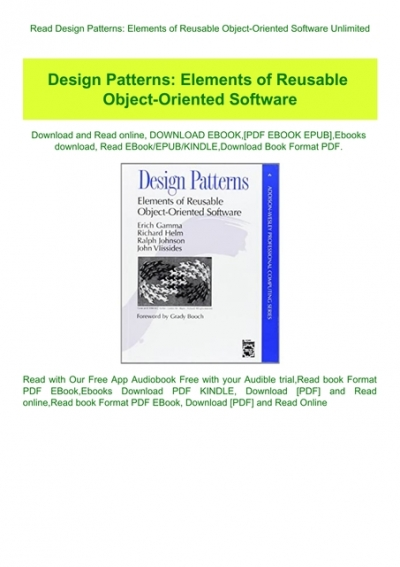 Read Design Patterns Elements Of Reusable Object Oriented Software Unlimited