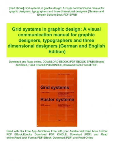 Read Ebook Grid Systems In Graphic Design A Visual Communication Manual For Graphic Designers Typographers And Three Dimensional Designers German And English Edition Book Pdf Epub