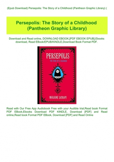 Epub Download Persepolis The Story Of A Childhood Pantheon Graphic Library E B O O K Download