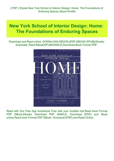 Pdf Ebook New York School Of Interior Design Home The Foundations Of Enduring Spaces Epub Kindle