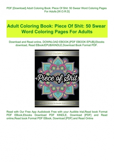 PDF [Download] Adult Coloring Book Piece Of Shit 50 Swear Word Coloring  Pages For Adults [W.O.R.D]