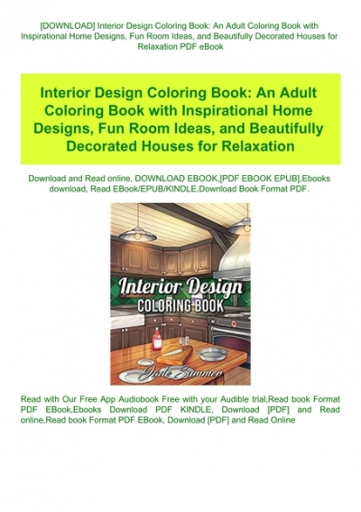 Download Interior Design Coloring Book An Adult Coloring Book With Inspirational Home Designs Fun Room Ideas And Beautifully Decorated Houses For Relaxation Pdf Ebook
