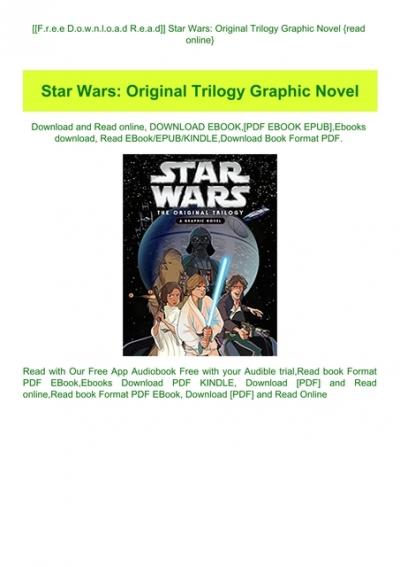 F R E E D O W N L O A D R E A D Star Wars Original Trilogy Graphic Novel Read Online