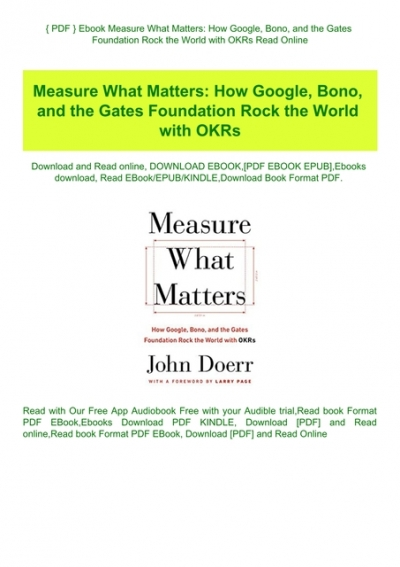 Pdf   Ebook Measure What Matters How Google Bono And The