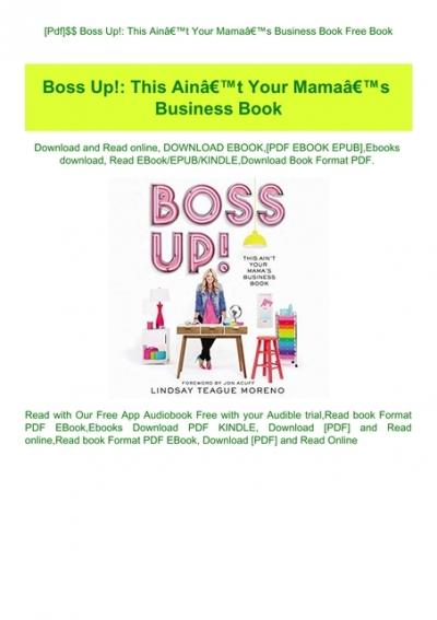 Pdf Boss Up This Ainã â â T Your Mamaã â â S Business Book Free Book