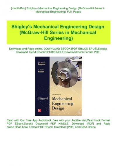 Mobiepub Shigley Amp 039 S Mechanical Engineering Design Mcgraw Hill Series In Mechanical Engineering Amp 039 Full Pages Amp 039