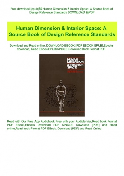 Free Download Epub Human Dimension Amp Amp Interior Space A Source Book Of Design Reference Standards Download Pdf