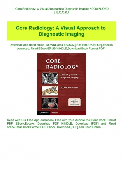 Download Pdf Core Radiology A Visual Approach To Diagnostic Imaging Download E B O O K