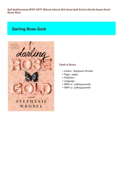 Darling Rose Gold Stephanie Wrobel