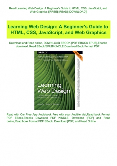 Read Learning Web Design A Beginner Amp 039 S Guide To Html Css Javascript And Web Graphics Free Read Download