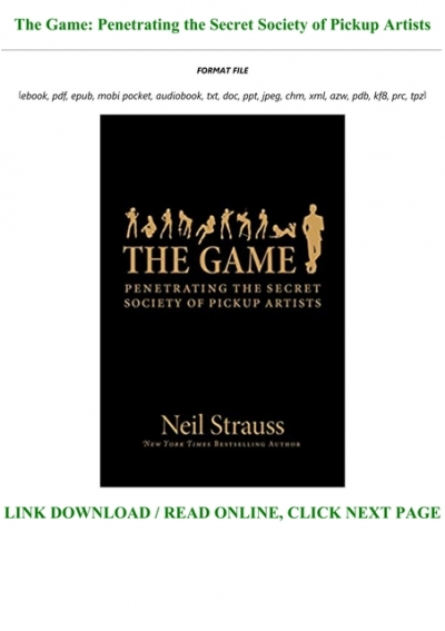 Download Pdf The Game Penetrating The Secret Society Of Pickup Artists Full