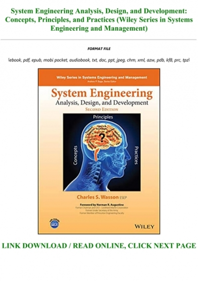 Read Book System Engineering Analysis Design And Development Concepts Principles And Practices Wiley Series In Systems Engineering And Management Full Online