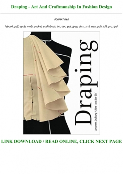 Download Pdf Draping Art And Craftmanship In Fashion Design Full Audiobook