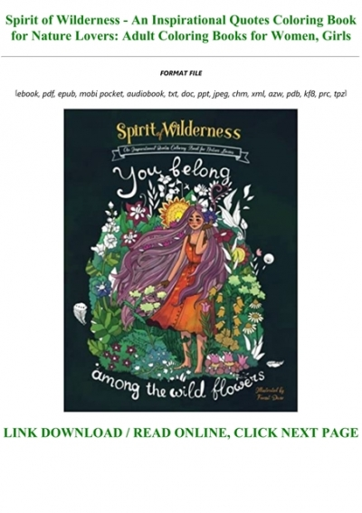 Free Download Spirit Of Wilderness An Inspirational Quotes Coloring Book For Nature Lovers Adult Coloring Books For Women Girls Full Pdf Online