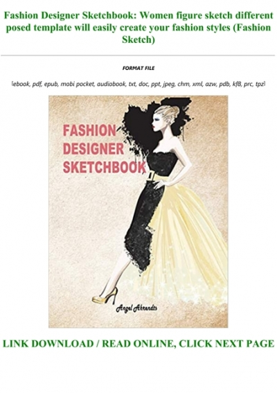 Free Download Fashion Designer Sketchbook Women Figure Sketch Different Posed Template Will Easily Create Your Fashion Styles Fashion Sketch Txt Pdf Epub