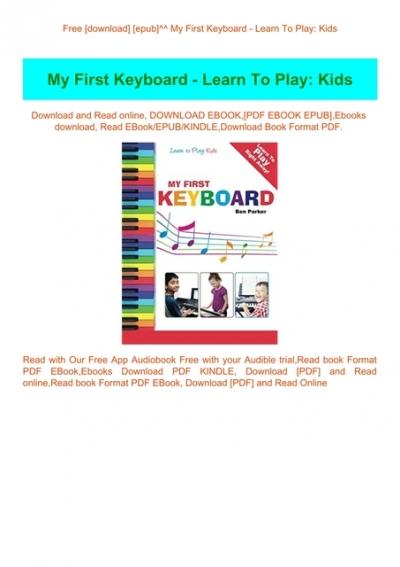 Free Download Epub My First Keyboard Learn To Play Kids Download E B O O K