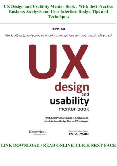 Book Ux Design And Usability Mentor Book With Best Practice Business Analysis And User Interface Design Tips And Techniques Full Pdf