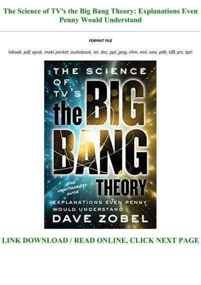 Read Book The Science Of Tv S The Big Bang Theory Explanations Even Penny Would Understand Full Pdf Online