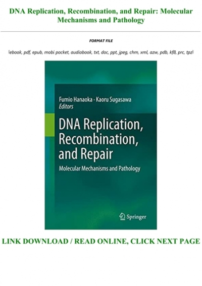 Epub Download Dna Replication Recombination And Repair Molecular Mechanisms And Pathology Full Acces