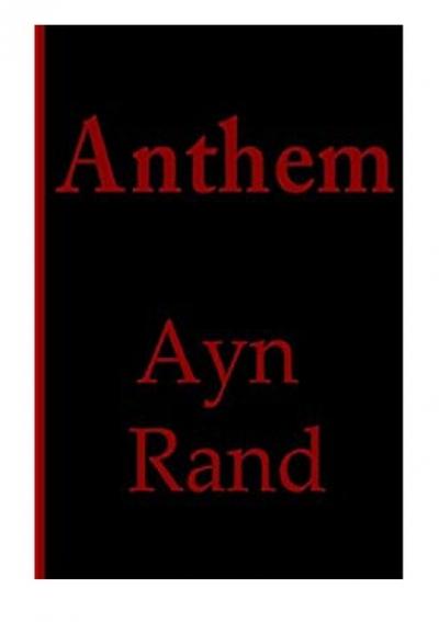 F R E E D O W N L O A D R E A D Anthem Free Ebook