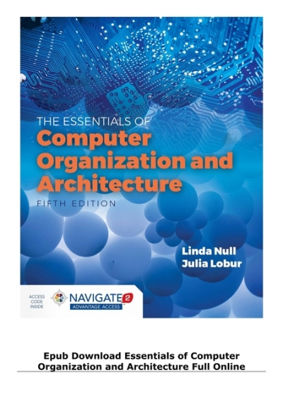 Epub Download Essentials Of Computer Organization And Architecture Full Online