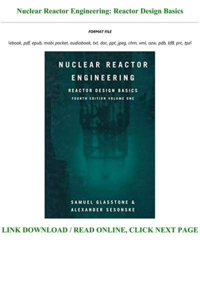B O O K Nuclear Reactor Engineering Reactor Design Basics Full Pages