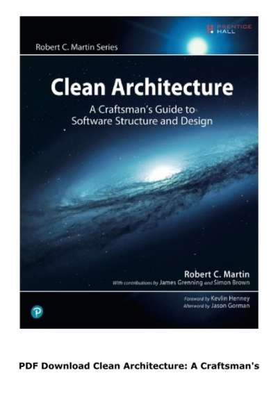 Pdf Download Clean Architecture A Craftsman S Guide To Software Structure And Design Robert C Martin Series Full Free Collection
