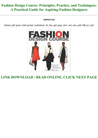 E Book Download Fashion Design Course Principles Practice And Techniques A Practical Guide For Aspiring Fashion Designers For Any Device