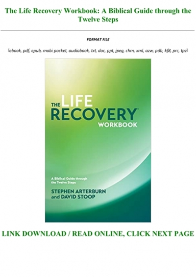 Read Pdf Books The Life Recovery Workbook A Biblical Guide Through The Twelve Steps Full
