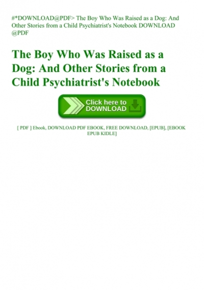 Download The Boy Who Was Raised As A Dog Pdf Download Free  Gif