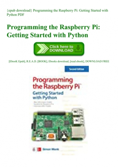 Epub Download Programming The Raspberry Pi Getting Started With Python Pdf