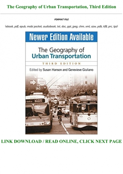 Read Book The Geography Of Urban Transportation Third Edition Full Books