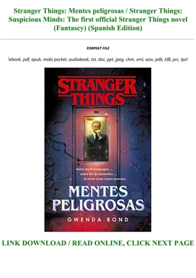 Ebook P D F Stranger Things Mentes Peligrosas Stranger Things Suspicious Minds The First Official Stranger Things Novel Fantascy Spanish Edition Txt Pdf Epub