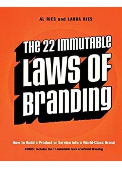 The 22 Immutable Laws of Marketing: Violate …