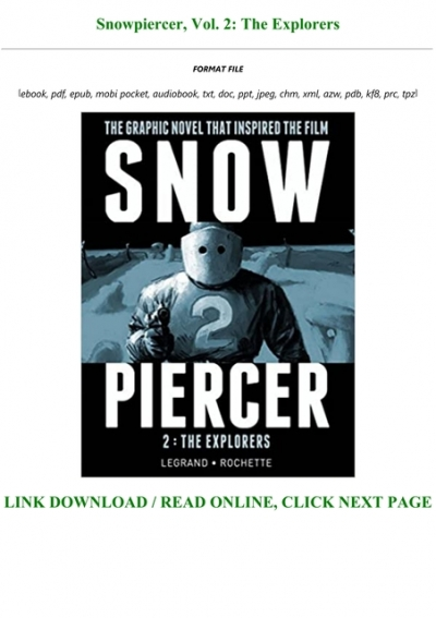 Pdf D O W N L O A D Snowpiercer Vol 2 The Explorers Full Online