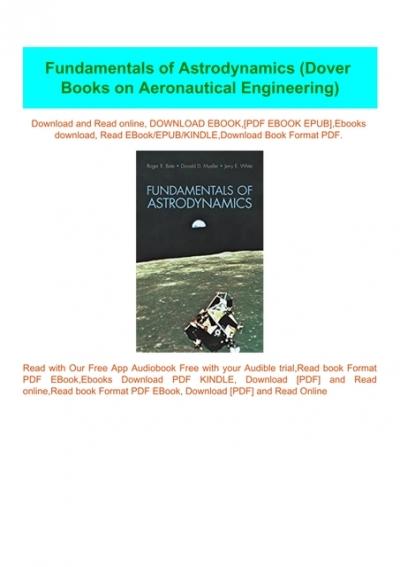 Pdf Fundamentals Of Astrodynamics Dover Books On Aeronautical Engineering W O R D