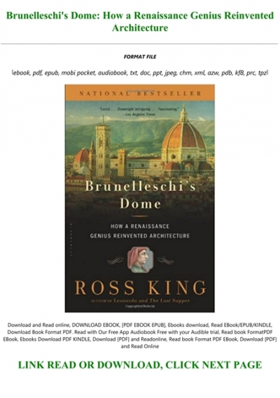 Ebook Brunelleschis Dome How A Renaissance Genius Reinvented Architecture By Ross King